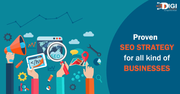 Proven SEO Strategy for All Kind of Businesses