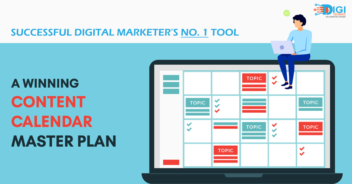 Successful Digital Marketer's No. 1 Tool: A Winning Content Calendar Master Plan