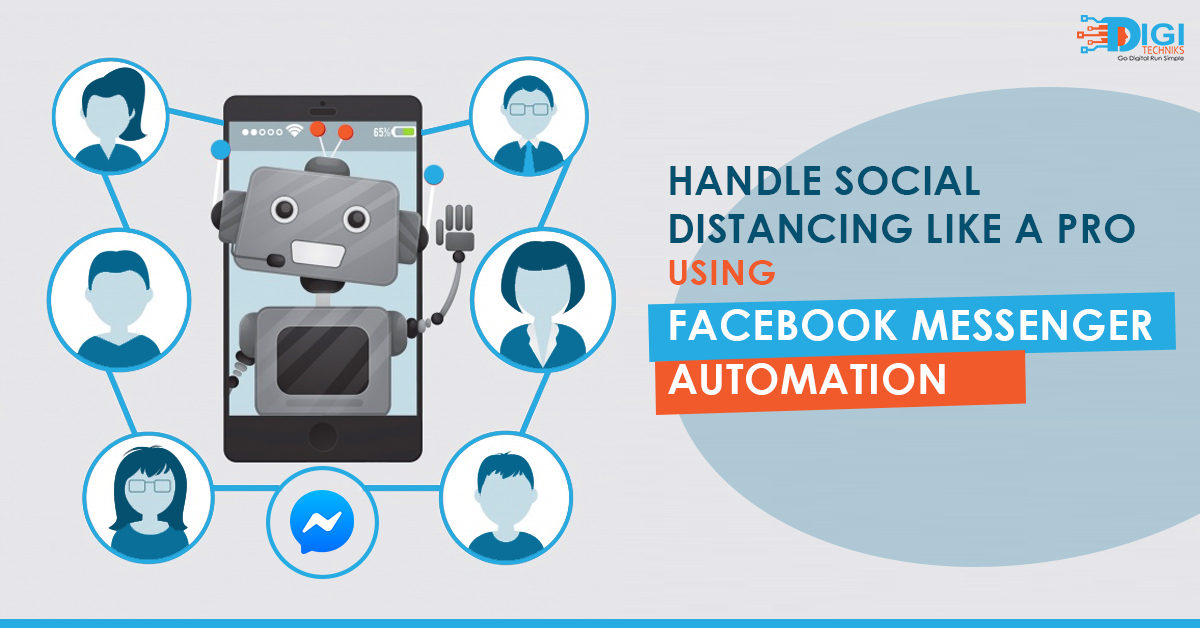 Handle Social Distancing Like a PRO using Facebook Messenger Automation